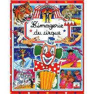 L Imagerie du cirque Cartonne de stephanie redoules auteur isabella misso illustrations colette hus-david illustrations.jpg